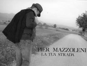 booklet Pier Mazzoleni La tua strada. egea music- la fabrica quoi ?